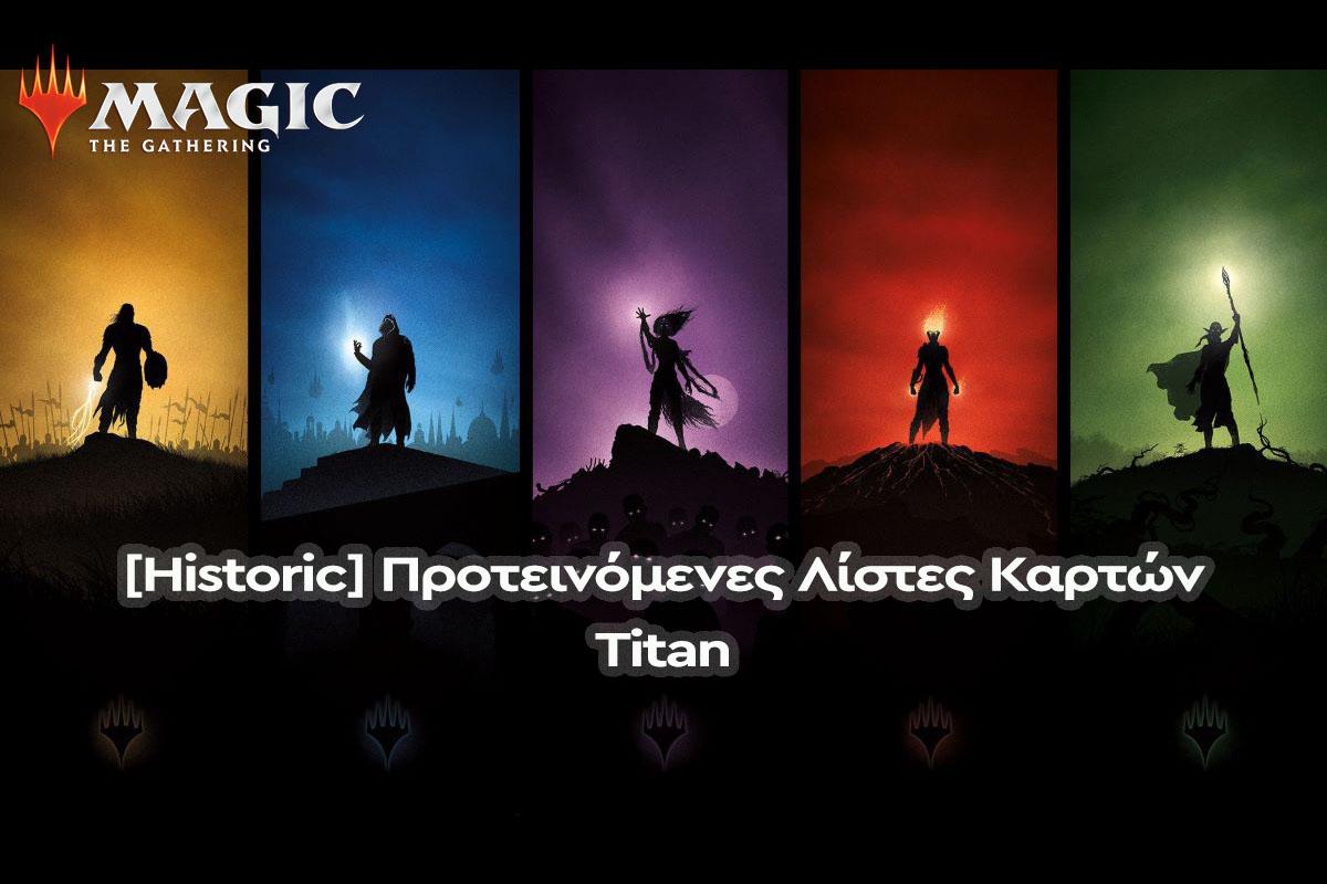 Magic: The Gathering | [Historic] Μαθήματα Ιστορίας & Προτεινόμενες Λίστες Καρτών | Titan