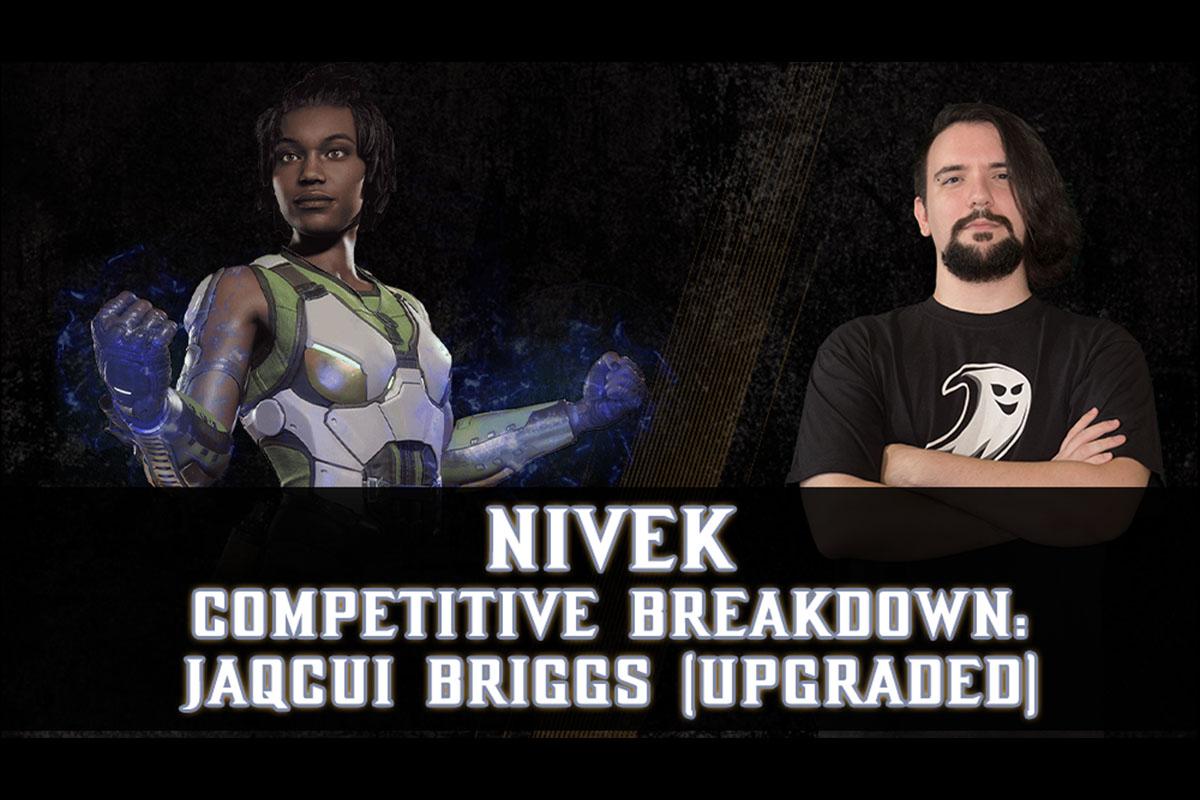 MK11 | Competitive Breakdown: Jacqui Briggs (Upgraded) by Nivek