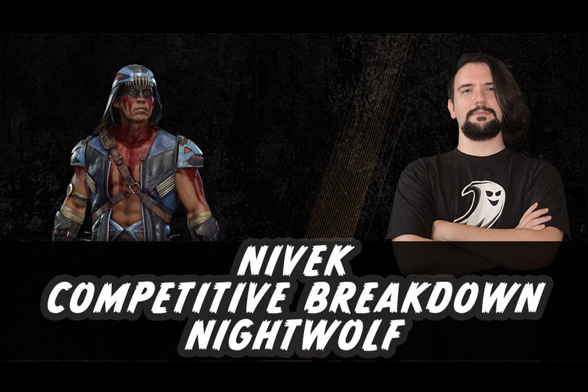 MK11 | Competitive Breakdown: Nightwolf by Nivek