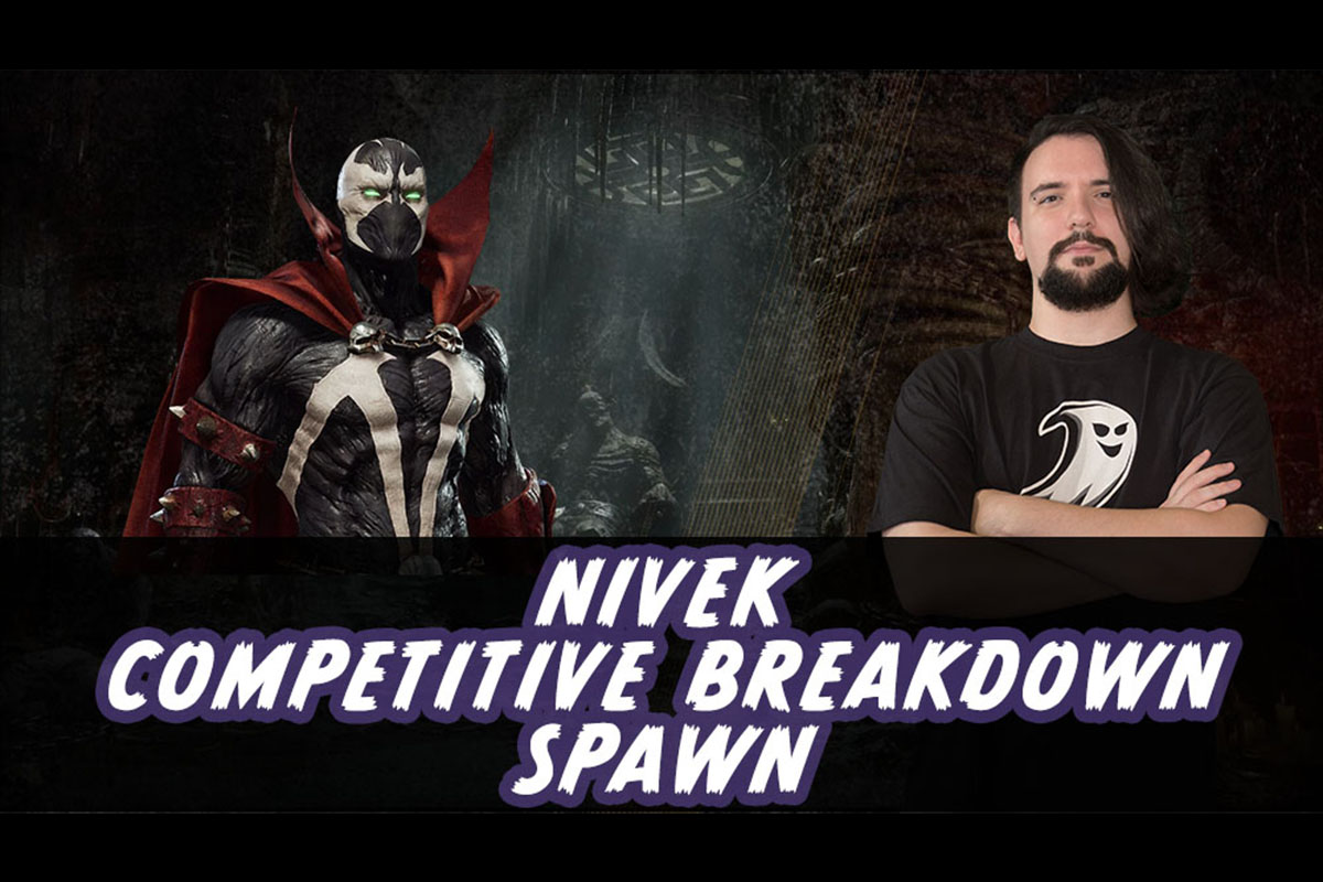 MK11 | Competitive Breakdown: Spawn by Nivek
