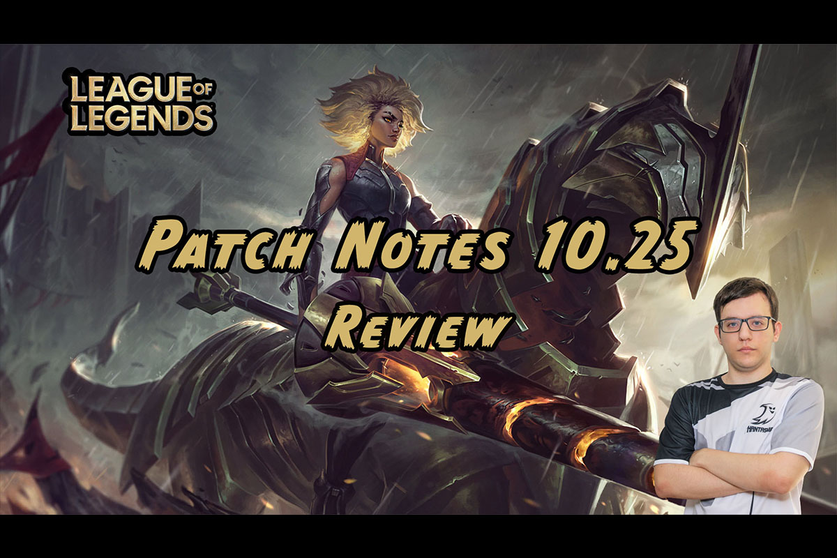 League Of Legends | Review: Patch Notes 10.25 | Coach Nikolex