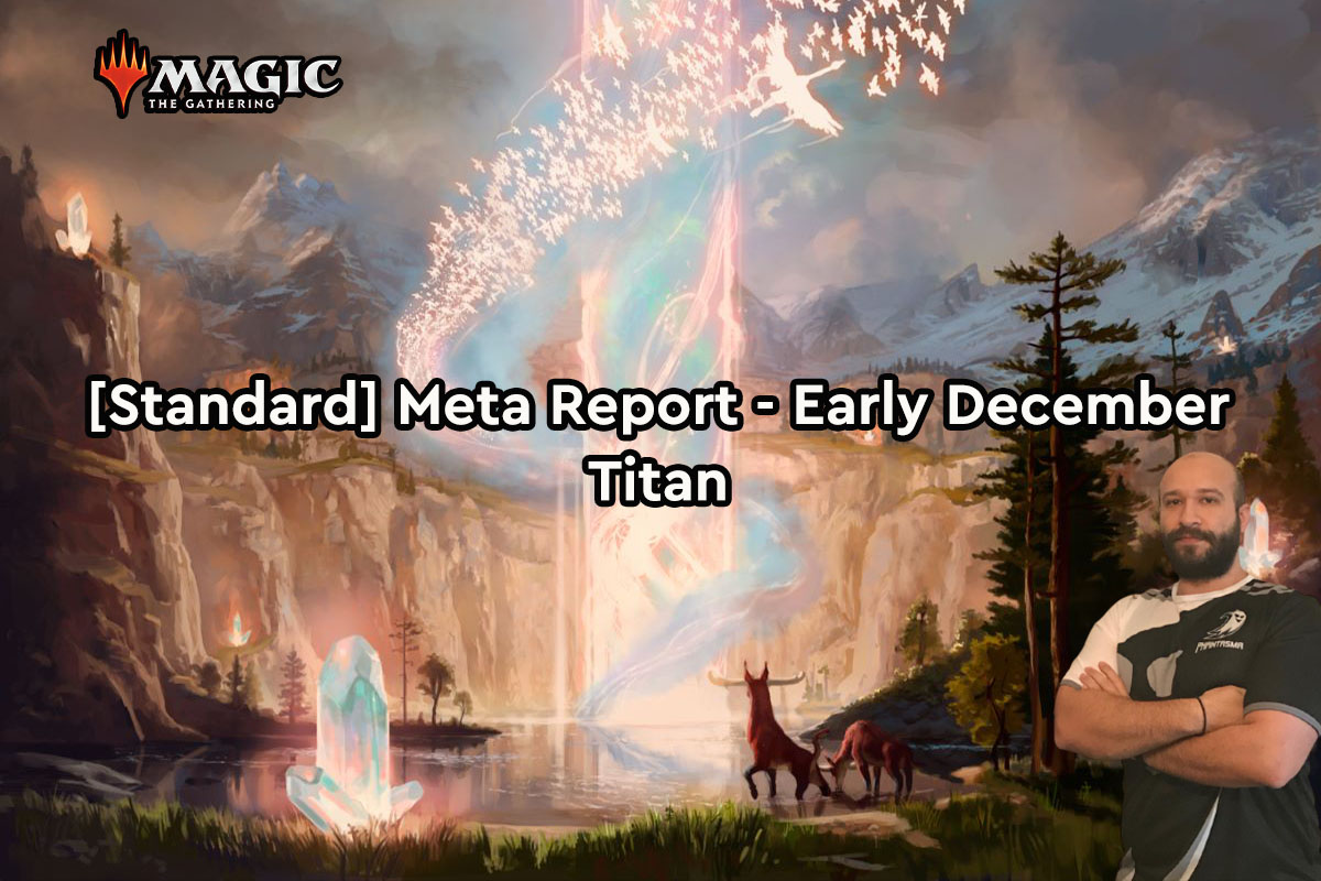 Magic: The Gathering | [Standard] Meta Report – Αρχές Δεκεμβρίου | Titan