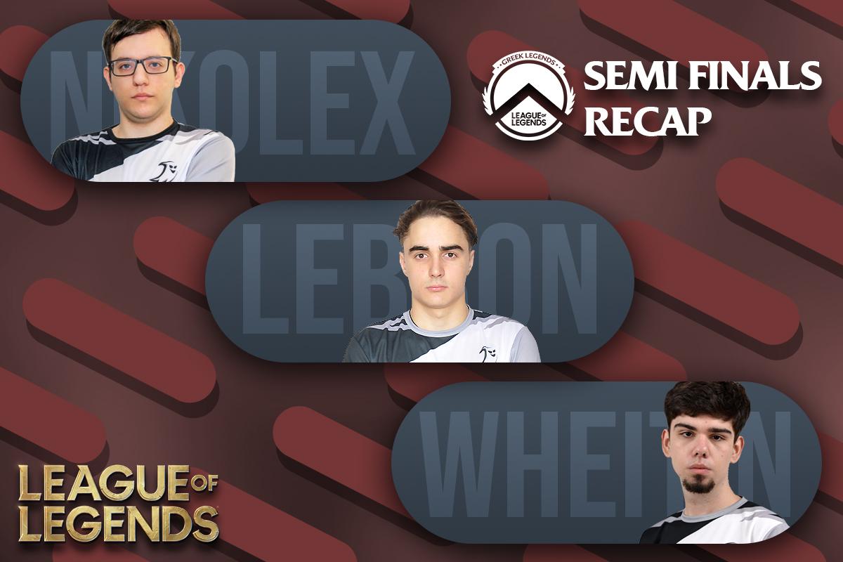 Greek Legends | Semi-Finals – Recap | Στον τελικό της διοργάνωσης η Team Phantasma!