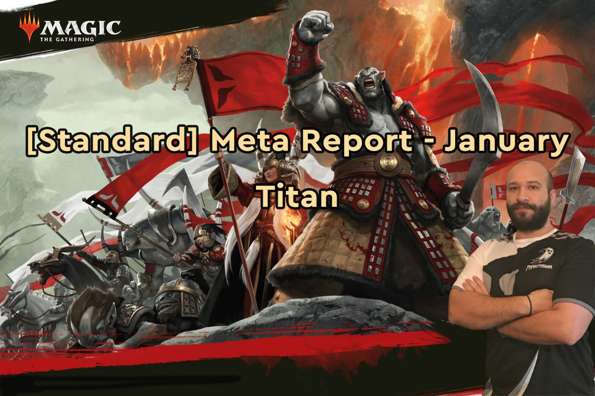 Magic: The Gathering | [Standard] Meta Report – Ιανουάριος | Titan