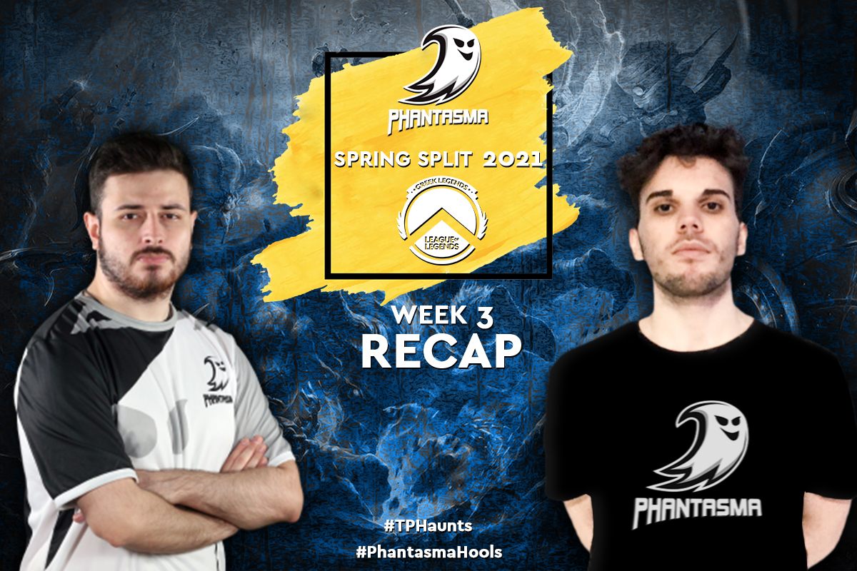 Greek Legends | Week 3 – Recap | 3-4 για την Team Phantasma στα μέσα της Regular Season.