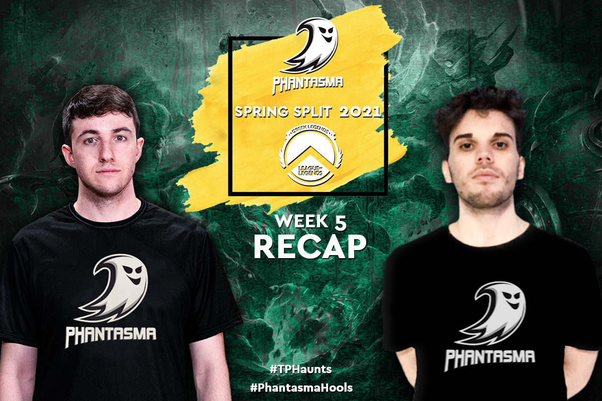 Greek Legends | Week 5 – Recap | 5-7 για την Team Phantasma και προβληματισμός!