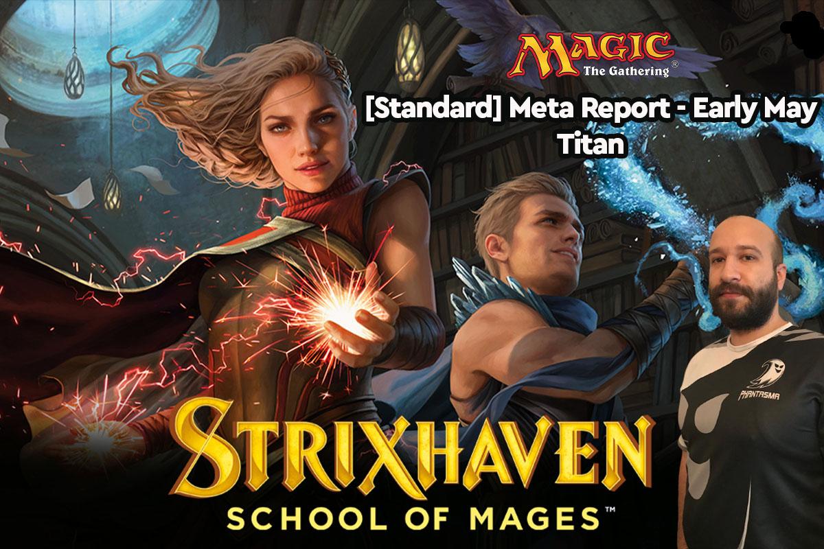 Magic: The Gathering | [Standard] Meta Report – Μάιος | Titan