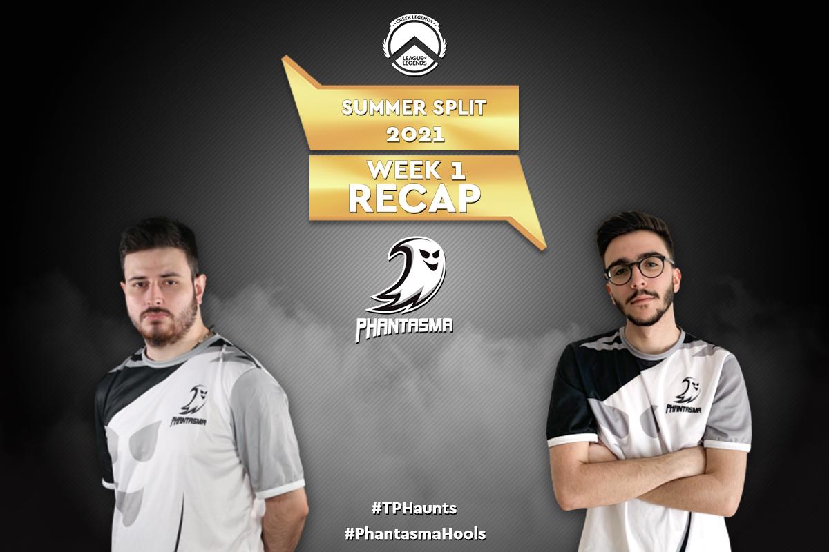 GLL Summer Split 2021 | Week 1 – Recap | 2-1 για την Team Phantasma!