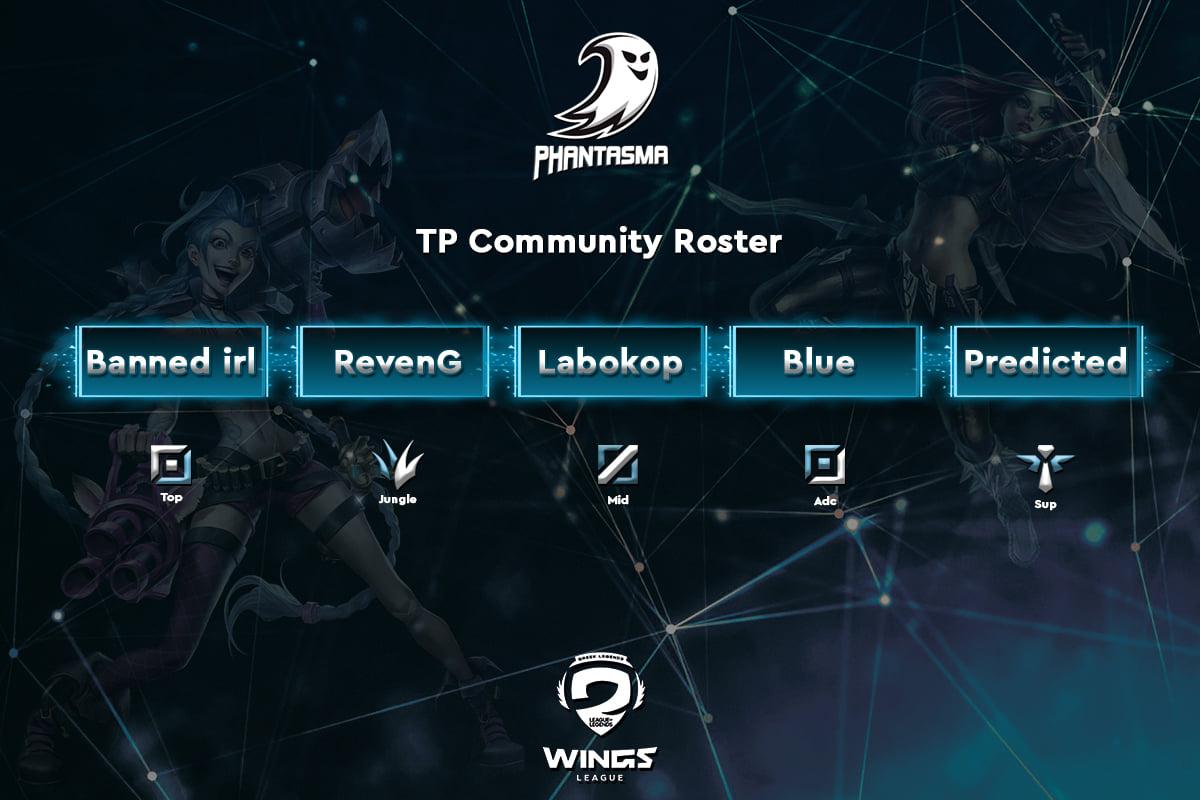 League of Legends | Team Phantasma Community Team x GLWL