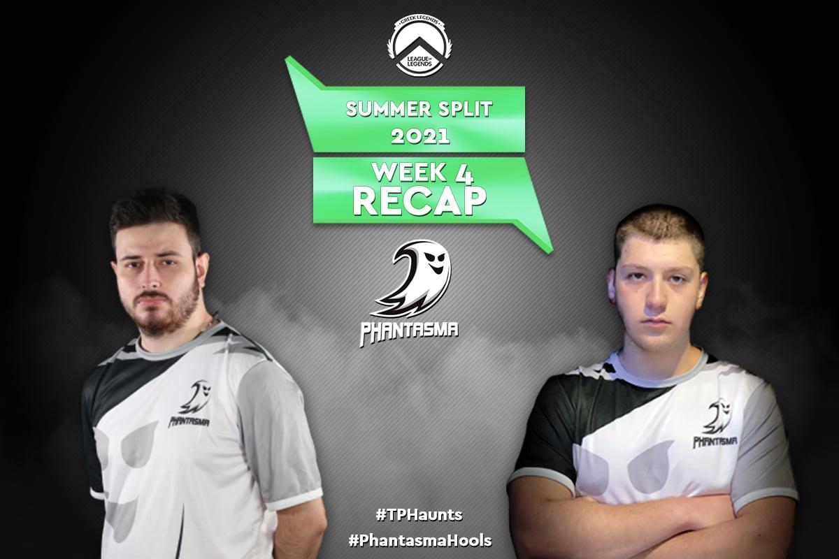GLL Summer Split 2021 | Week 4 – Recap | 5-4 για την Team Phantasma!
