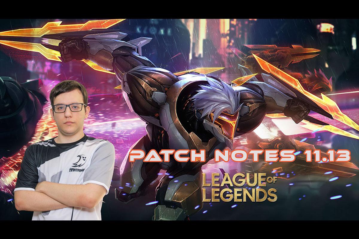 League of Legends | Patch Notes 11.13 | Nikolex