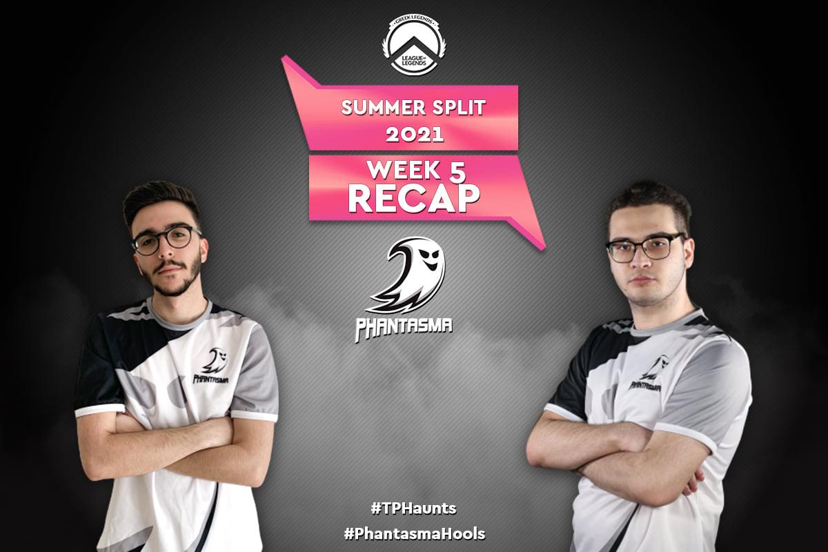 GLL Summer Split 2021 | Week 5 – Recap | 7-5 για την Team Phantasma!